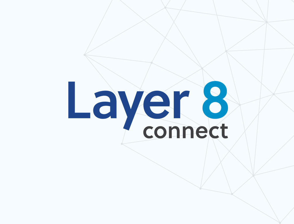 Layer 8 Connect